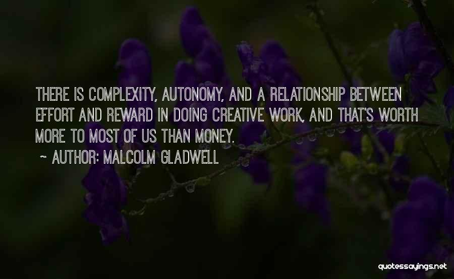 Effort For Relationship Quotes By Malcolm Gladwell