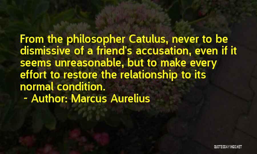 Effort For Relationship Quotes By Marcus Aurelius