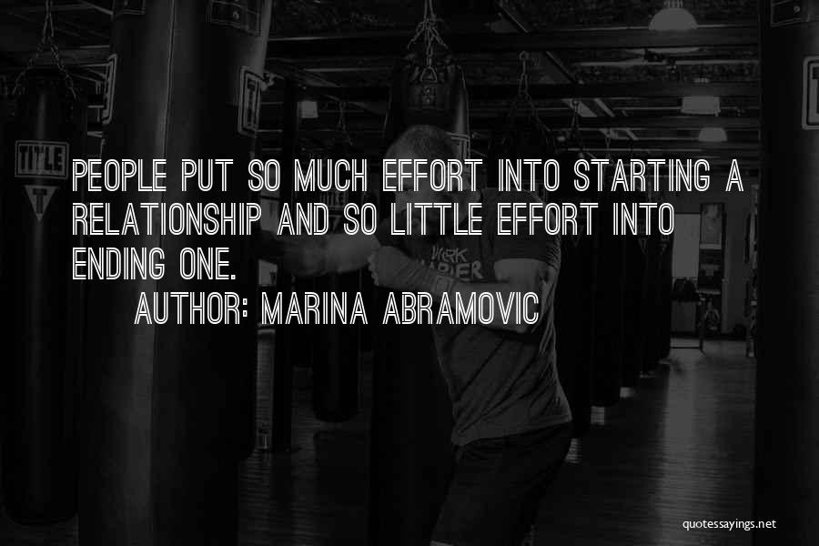 Effort For Relationship Quotes By Marina Abramovic