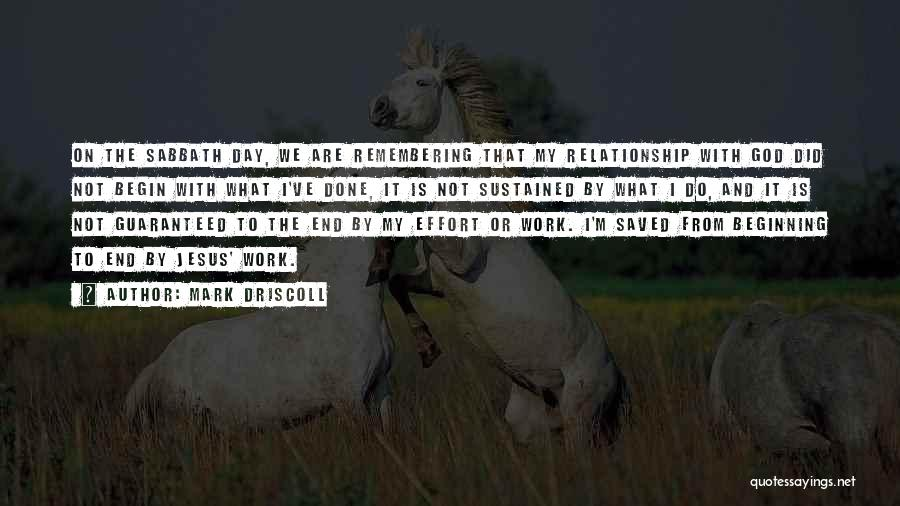 Effort For Relationship Quotes By Mark Driscoll