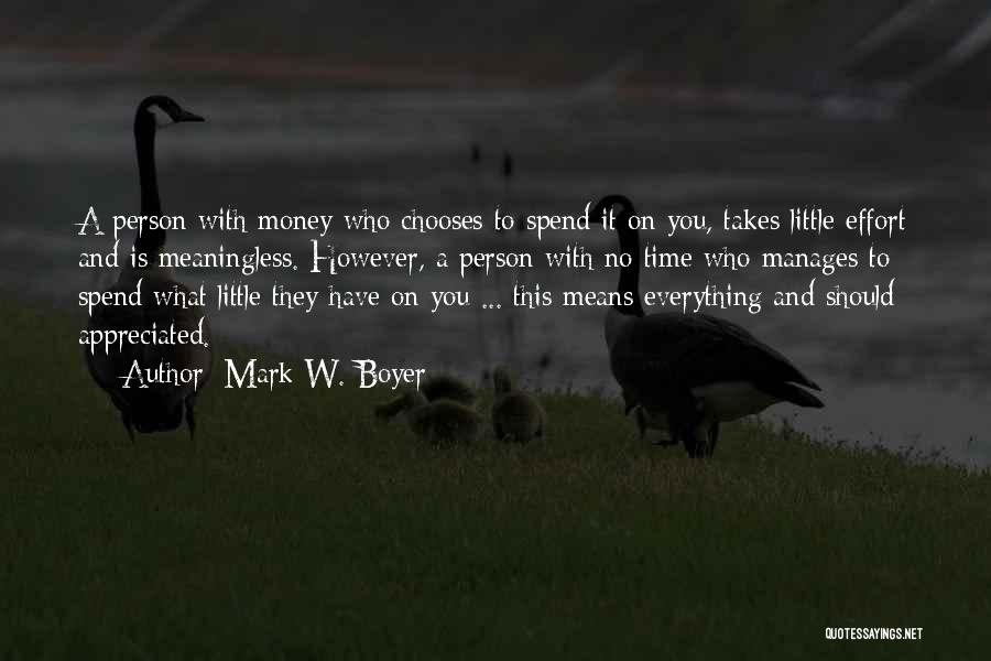 Effort For Relationship Quotes By Mark W. Boyer