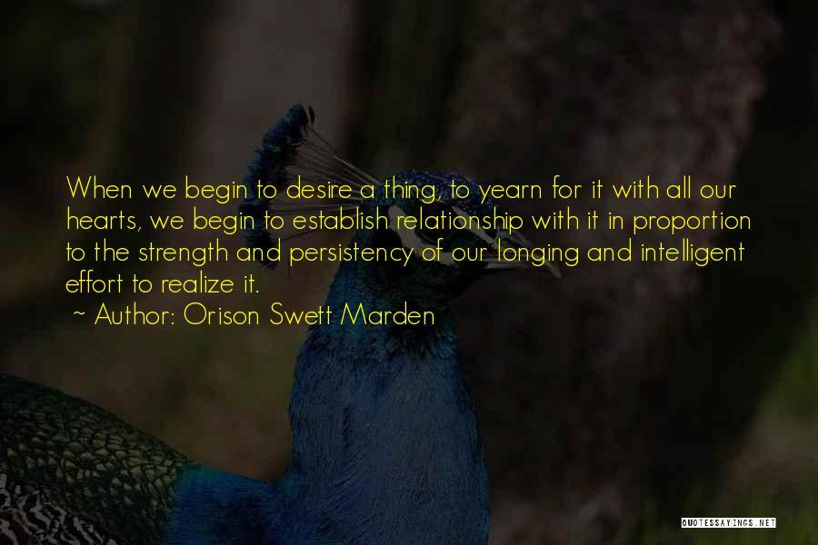 Effort For Relationship Quotes By Orison Swett Marden