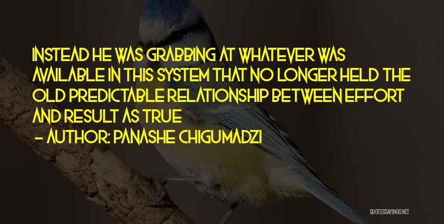 Effort For Relationship Quotes By Panashe Chigumadzi