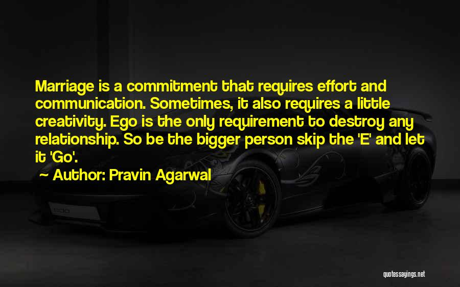 Effort For Relationship Quotes By Pravin Agarwal