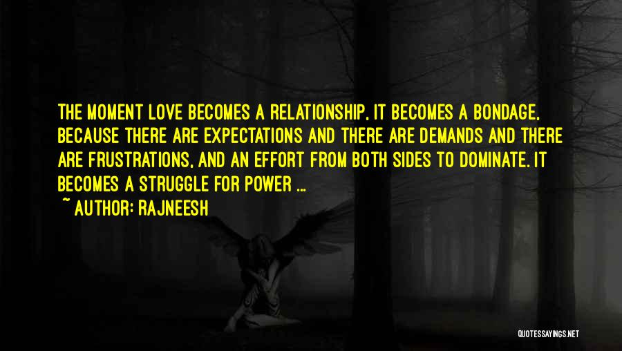 Effort For Relationship Quotes By Rajneesh