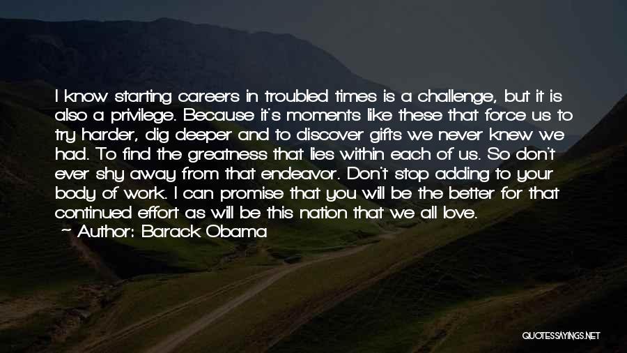 Effort In Work Quotes By Barack Obama