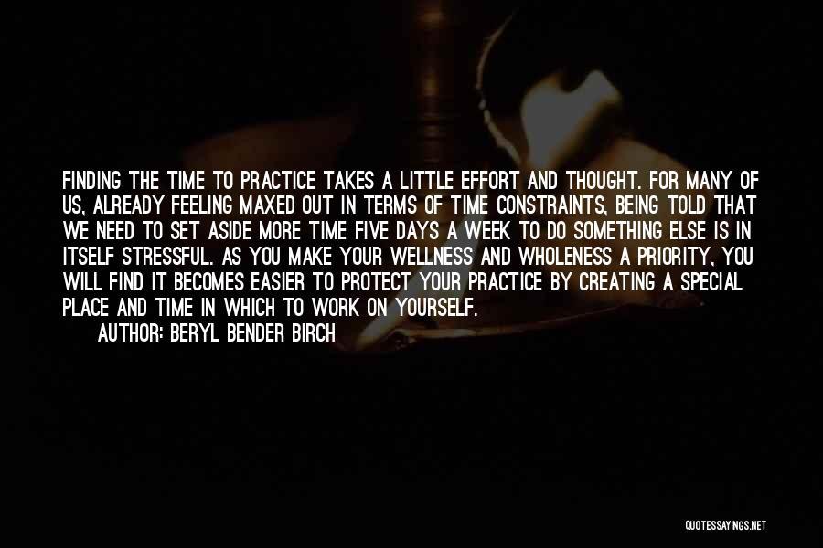 Effort In Work Quotes By Beryl Bender Birch
