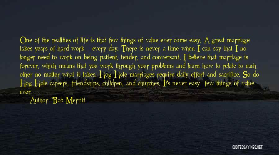 Effort In Work Quotes By Bob Merritt
