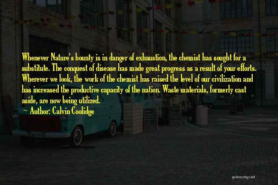 Effort In Work Quotes By Calvin Coolidge