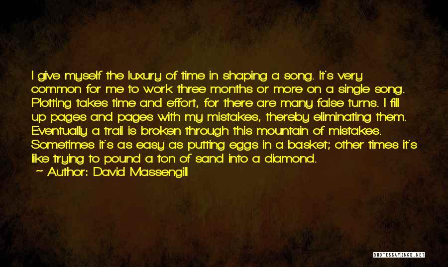 Effort In Work Quotes By David Massengill