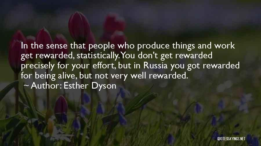 Effort In Work Quotes By Esther Dyson