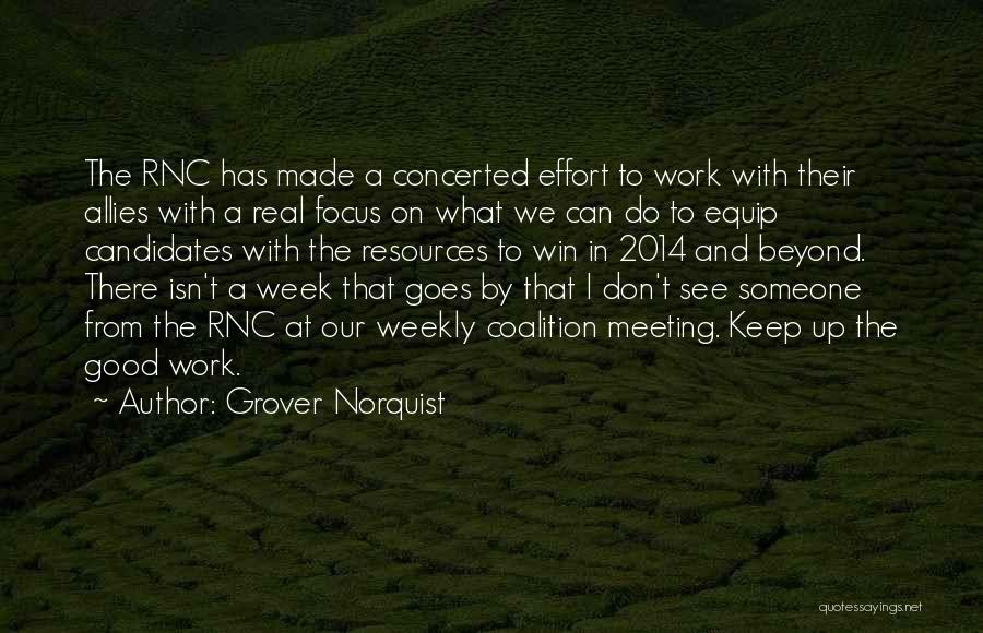 Effort In Work Quotes By Grover Norquist