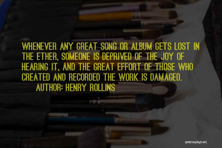 Effort In Work Quotes By Henry Rollins