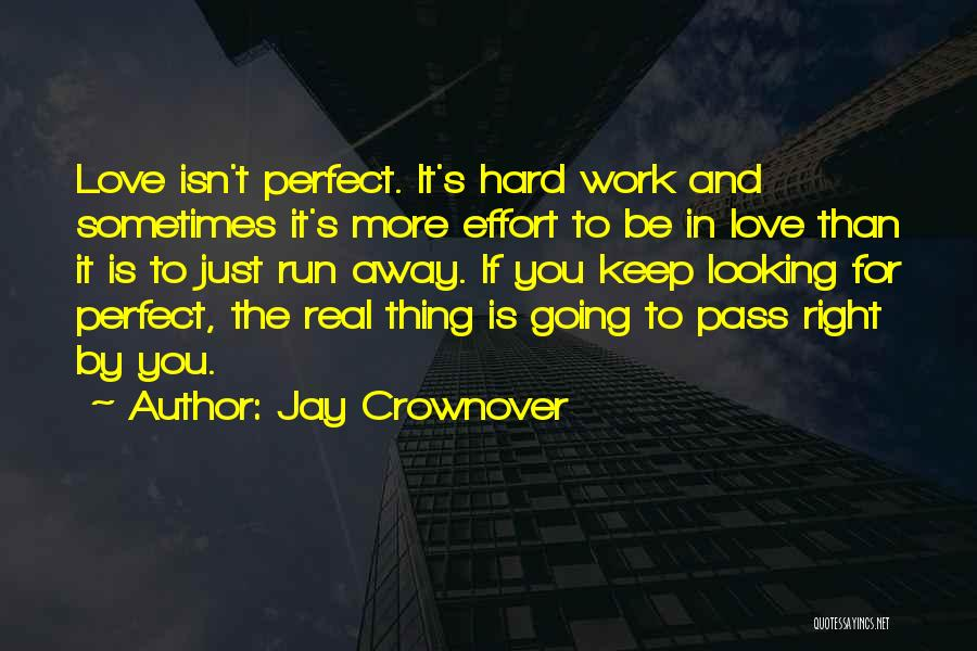 Effort In Work Quotes By Jay Crownover