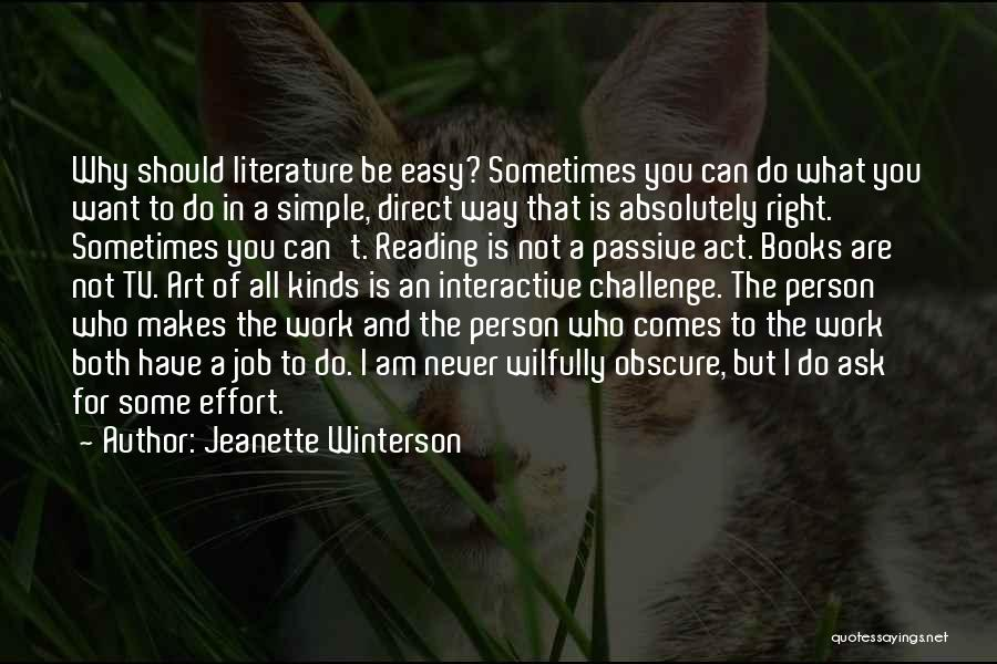 Effort In Work Quotes By Jeanette Winterson