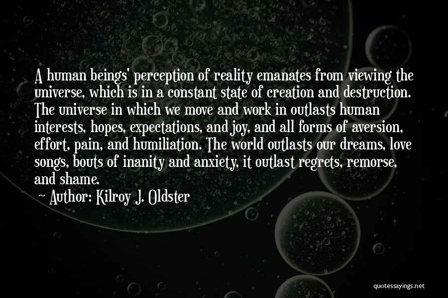 Effort In Work Quotes By Kilroy J. Oldster
