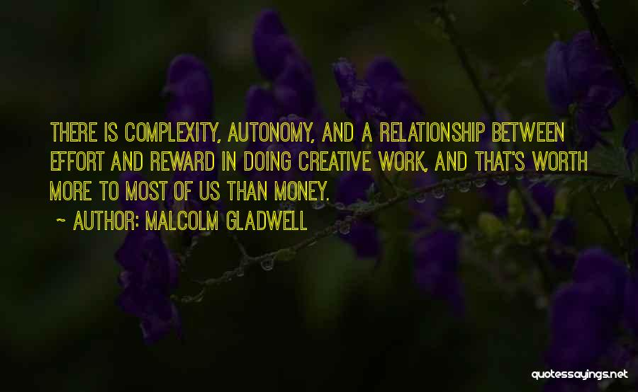 Effort In Work Quotes By Malcolm Gladwell