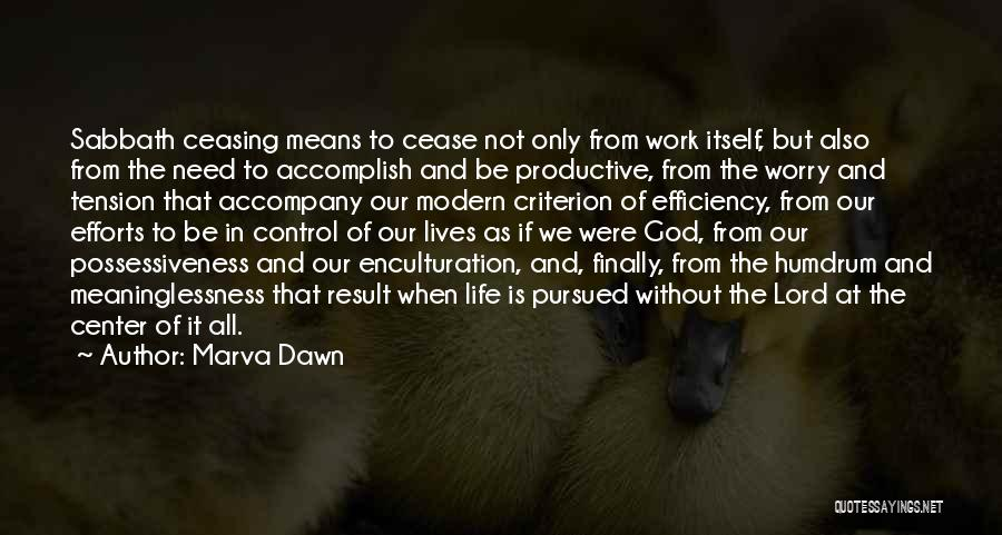 Effort In Work Quotes By Marva Dawn