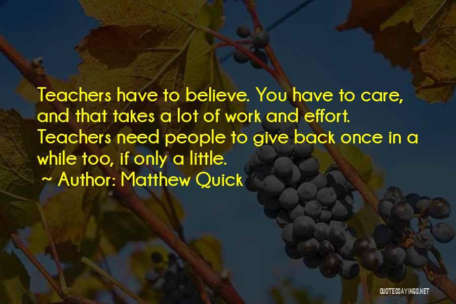 Effort In Work Quotes By Matthew Quick