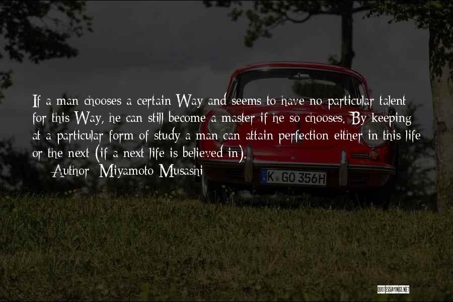 Effort In Work Quotes By Miyamoto Musashi