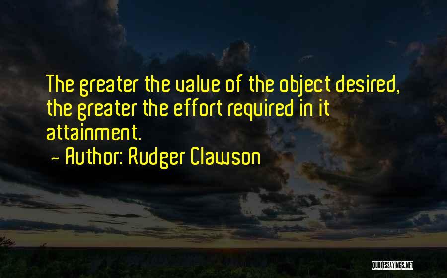 Effort In Work Quotes By Rudger Clawson