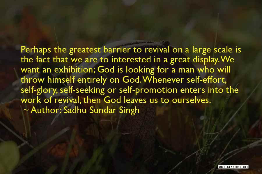 Effort In Work Quotes By Sadhu Sundar Singh