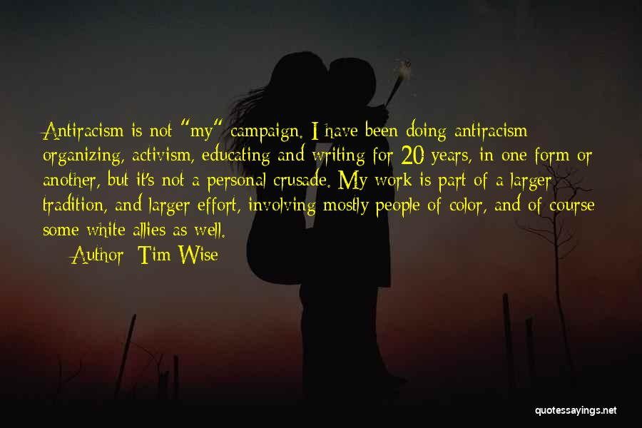Effort In Work Quotes By Tim Wise