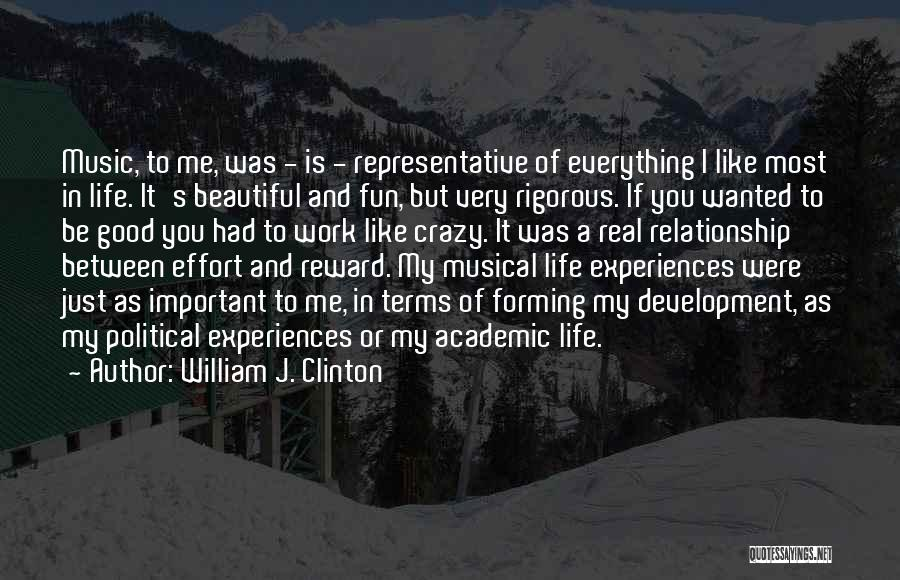 Effort In Work Quotes By William J. Clinton