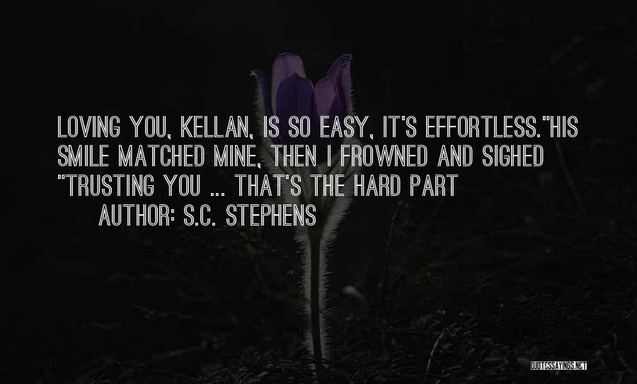 top effortless s c stephens quotes sayings