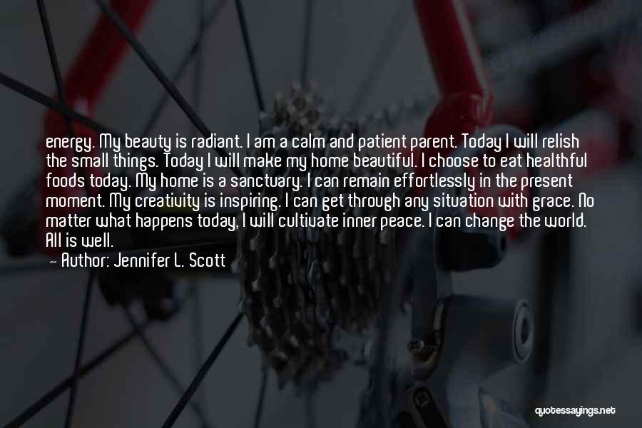 Effortlessly Beautiful Quotes By Jennifer L. Scott