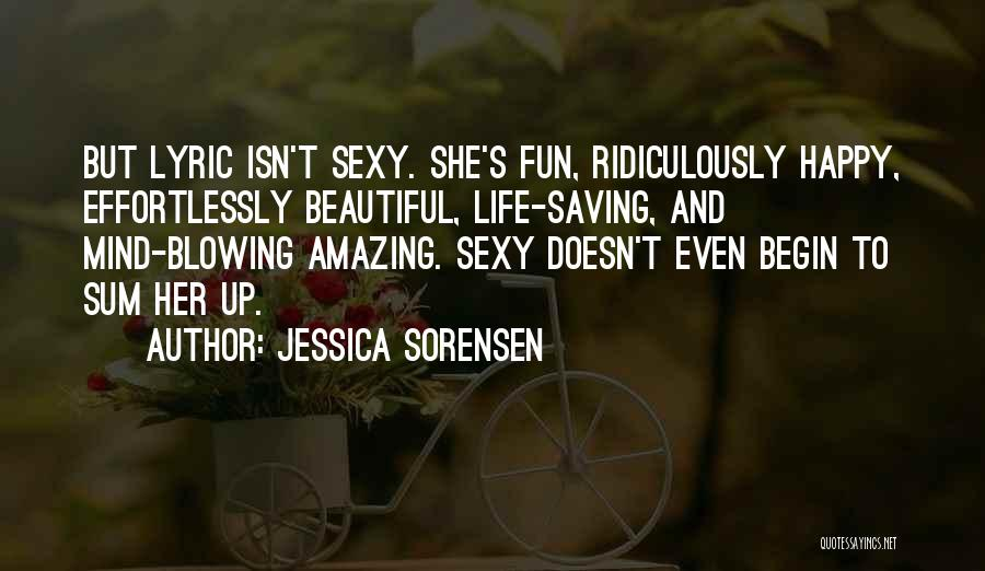 Effortlessly Beautiful Quotes By Jessica Sorensen