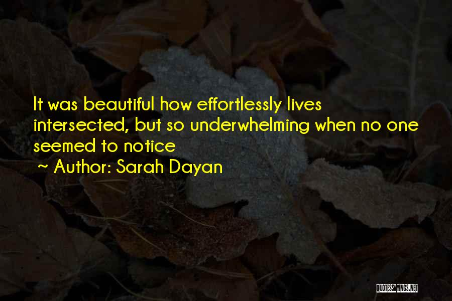 Effortlessly Beautiful Quotes By Sarah Dayan