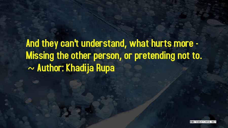 Ego Hurt Quotes By Khadija Rupa