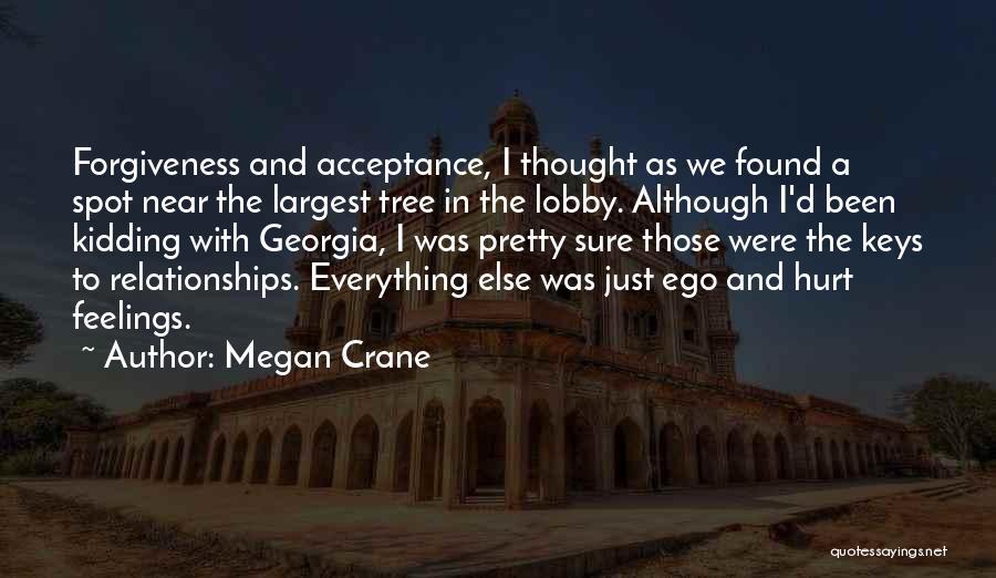 Ego Hurt Quotes By Megan Crane