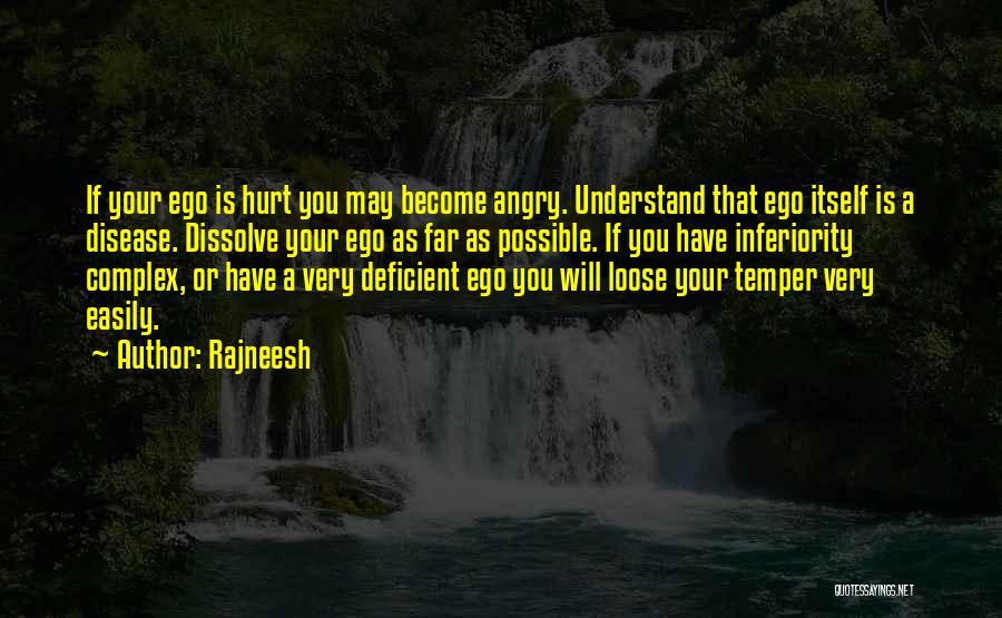 Ego Hurt Quotes By Rajneesh