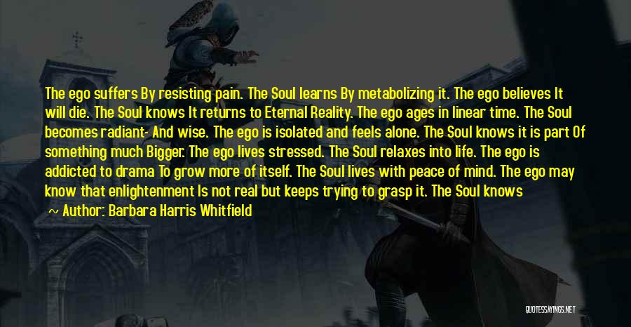 Ego Problem Quotes By Barbara Harris Whitfield