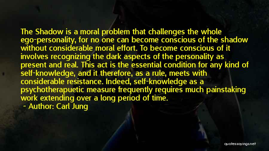 Ego Problem Quotes By Carl Jung