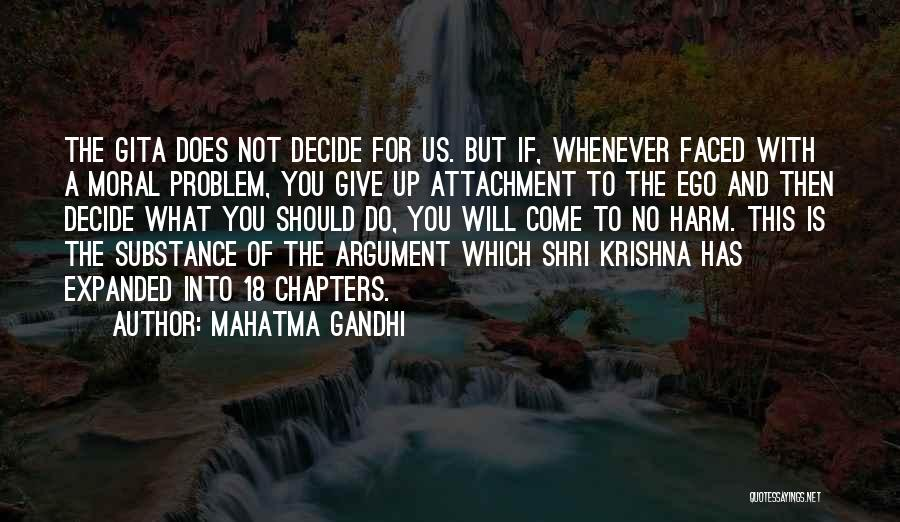 Ego Problem Quotes By Mahatma Gandhi