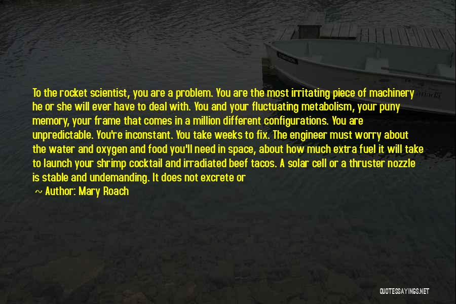 Ego Problem Quotes By Mary Roach