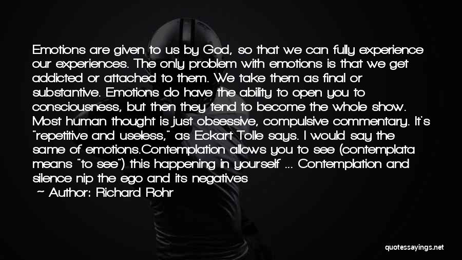 Ego Problem Quotes By Richard Rohr