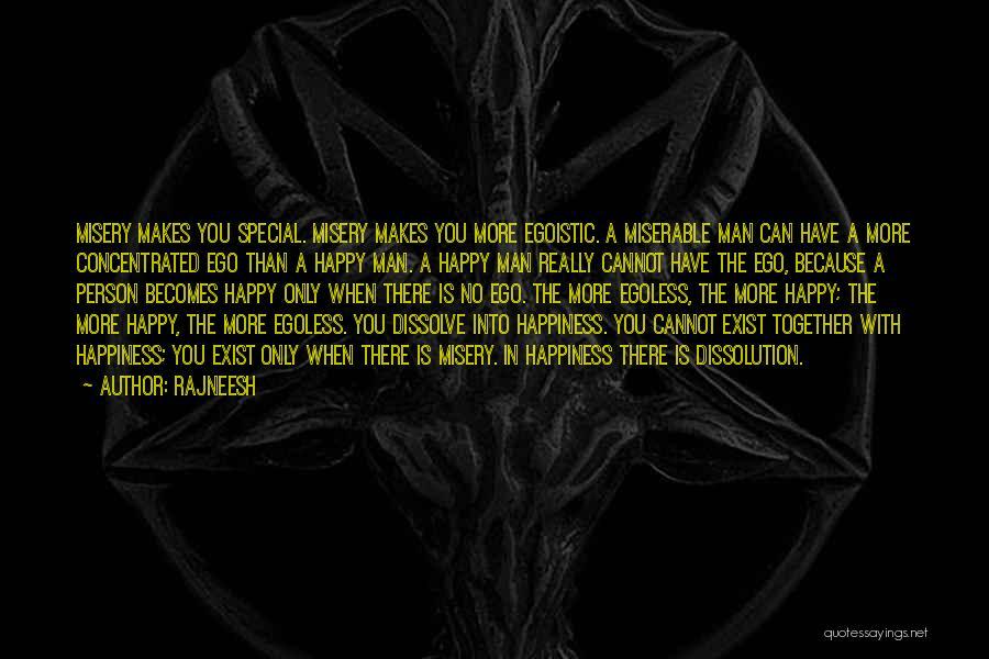 Egoistic Man Quotes By Rajneesh