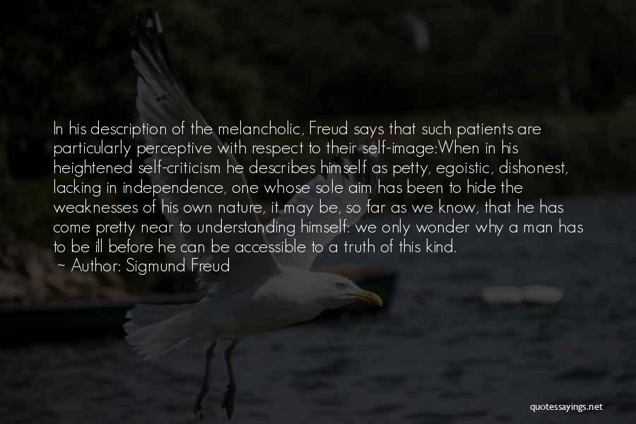 Egoistic Man Quotes By Sigmund Freud