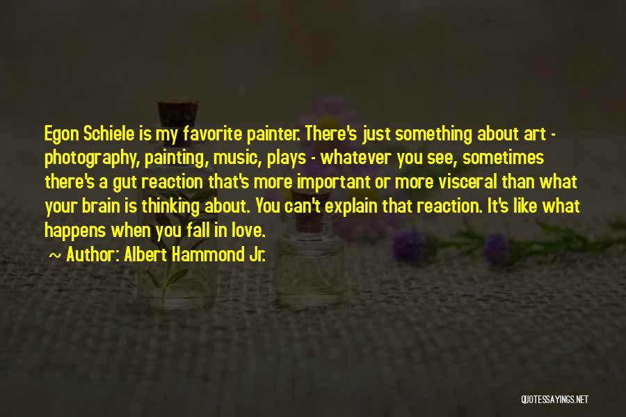Egon Quotes By Albert Hammond Jr.