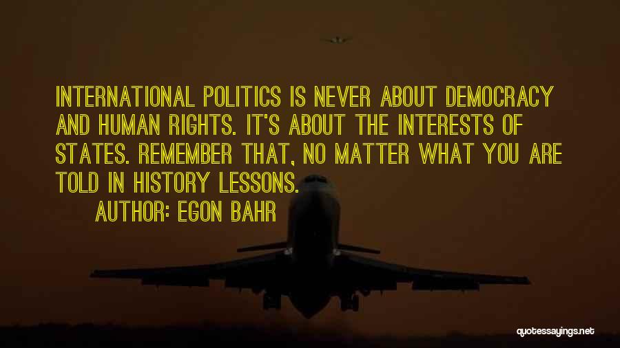 Egon Quotes By Egon Bahr