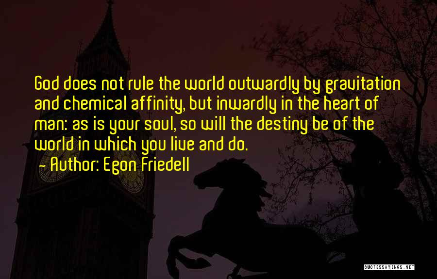 Egon Quotes By Egon Friedell