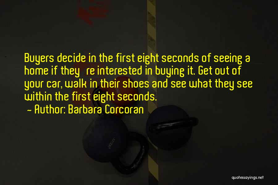 Eight Seconds Quotes By Barbara Corcoran