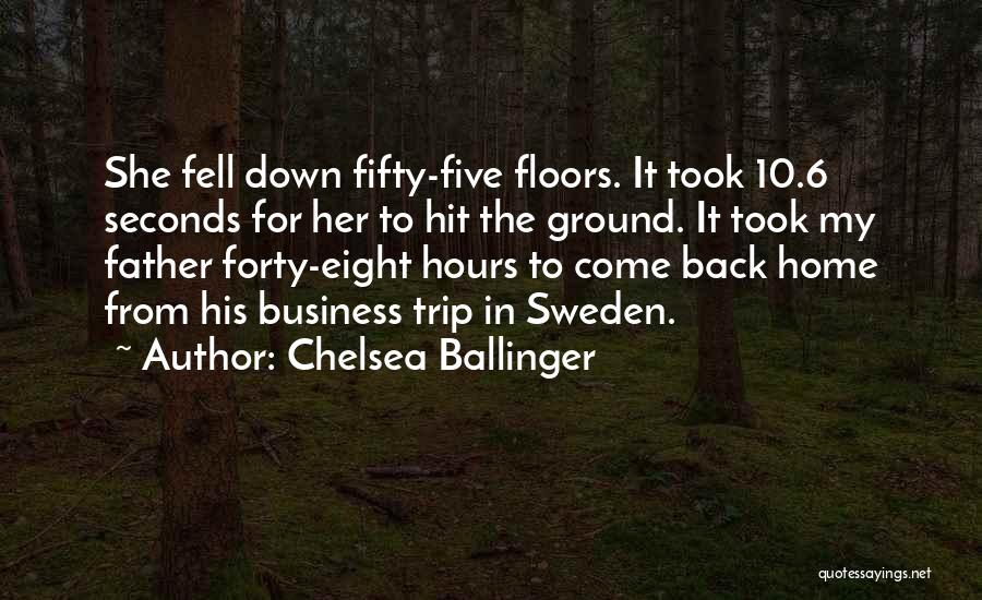 Eight Seconds Quotes By Chelsea Ballinger