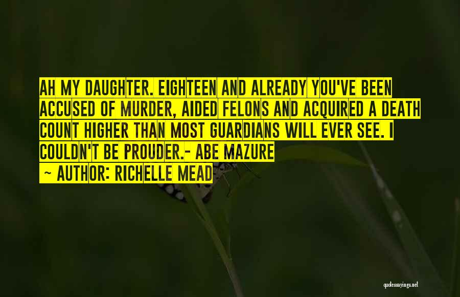 Eighteen Funny Quotes By Richelle Mead