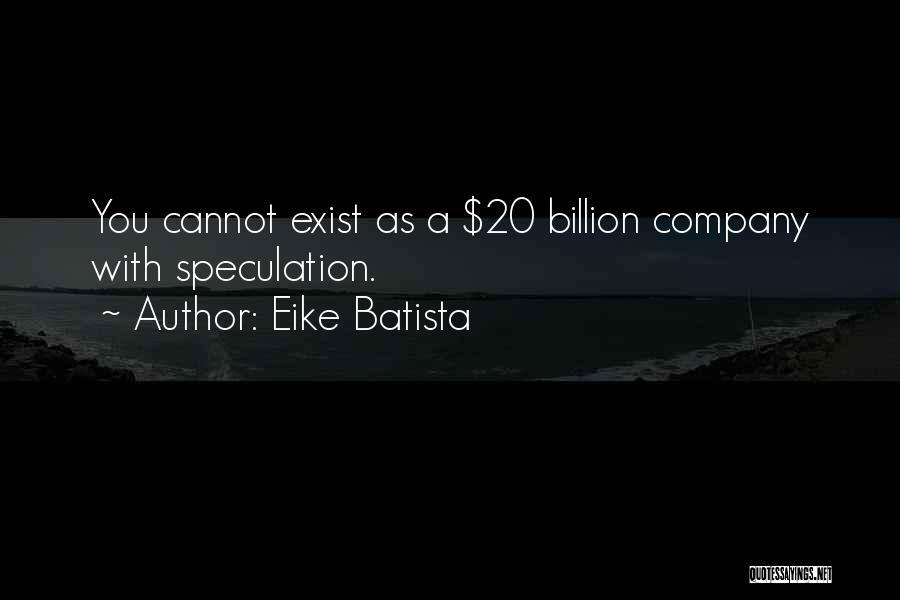 Eike Batista Quotes 1371986