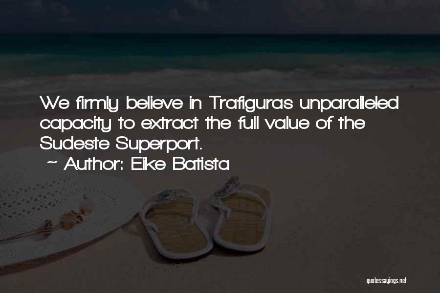 Eike Batista Quotes 1796742